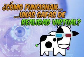 ¿Cómo funcionan unas gafas de realidad virtual?