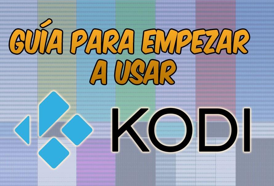 Guía para empezar a utilizar Kodi