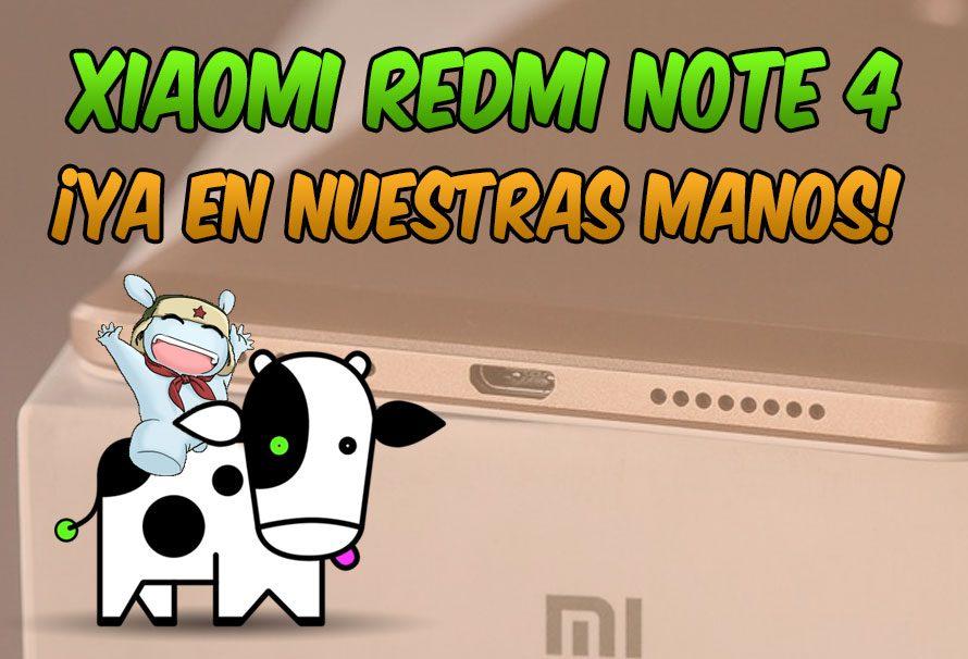 Xiaomi Redmi Note 4 en nuestras manos
