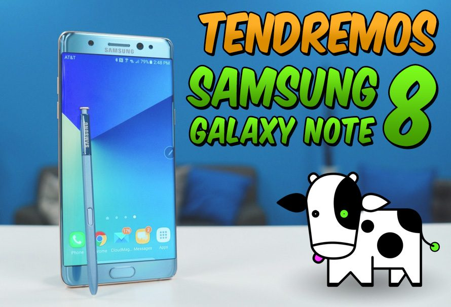 Confirmado: Habrá Samsung Galaxy Note 8