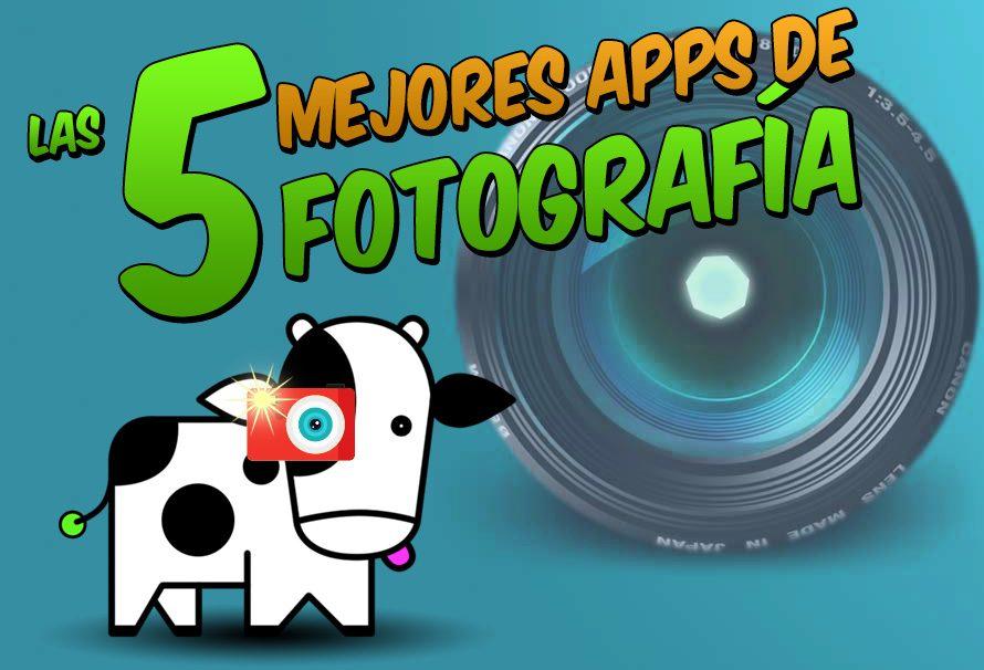 Las 5 mejores aplicaciones móviles de fotografía para Android