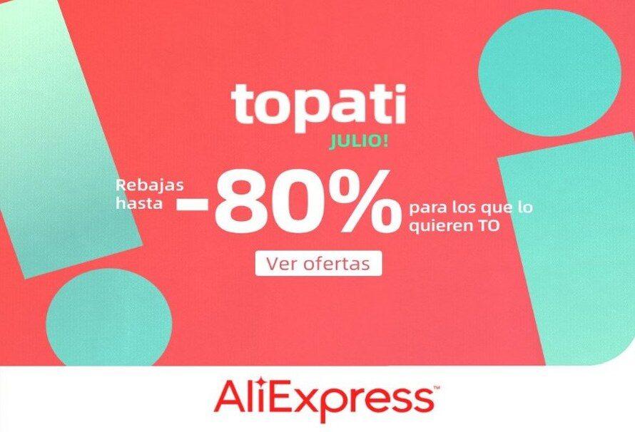 Promoción Topati Julio en AliExpress